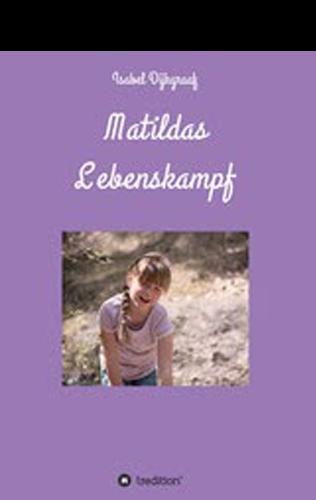 Matildas Lebenskampf - der Alltag mit Apert-Syndrom - isabel dijkgraaf
